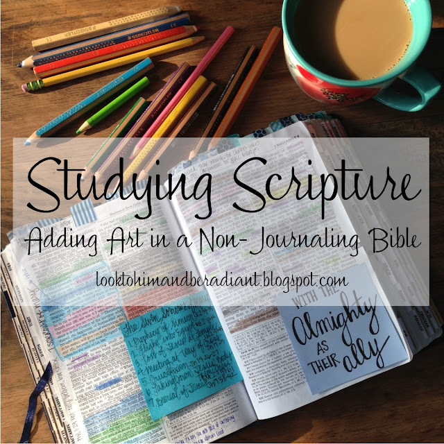 Look To Him And Be Radiant Studying Scripture Adding Art
