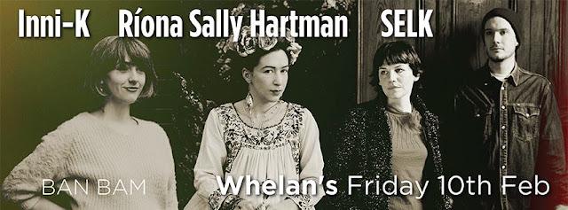 Inni-K Riona Sally Hartman SELK Whelan's