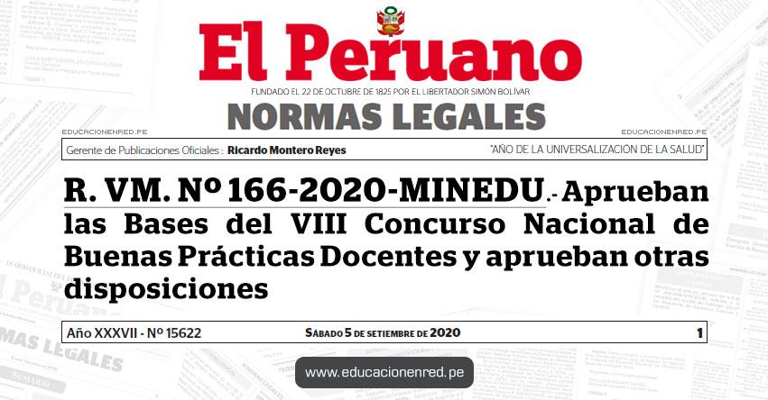 R. VM. Nº 166-2020-MINEDU.- Aprueban las Bases del VIII Concurso Nacional de Buenas Prácticas Docentes y aprueban otras disposiciones