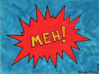 Meh Comic Book Word by Patrick Valdez