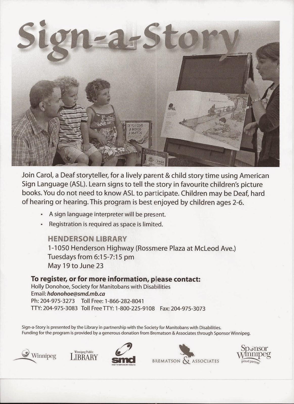 Deaf Centre Manitoba Inc : Sign-a-Story at Henderson Library May