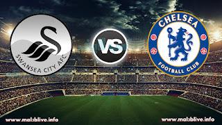 مشاهدة مباراة تشيلسي وسوانزي سيتي Chelsea fc vs Swansea city afc بث أون لاين بتاريخ 29-11-2017 الدوري الانجليزي