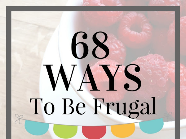68 Ways To Be Frugal