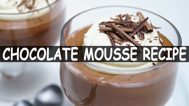 How To Make Chocolate Mousse Recipe | Chocolate Mousse Recipe | Desserts