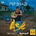 ASE{Amen} ft Tiwasavage, Masterkraft- Pepenazi