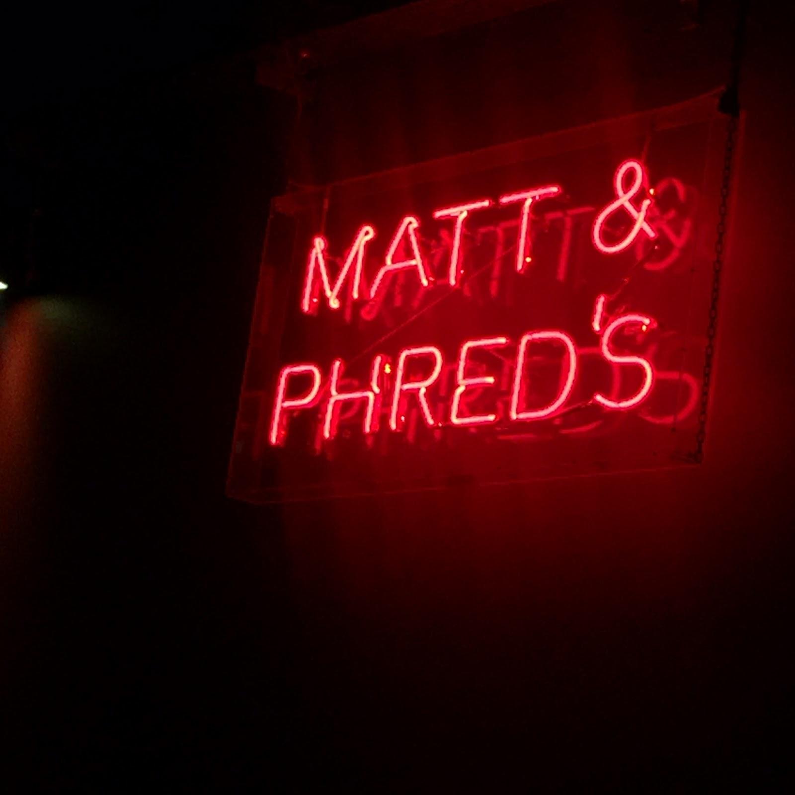 Matt & Phred's