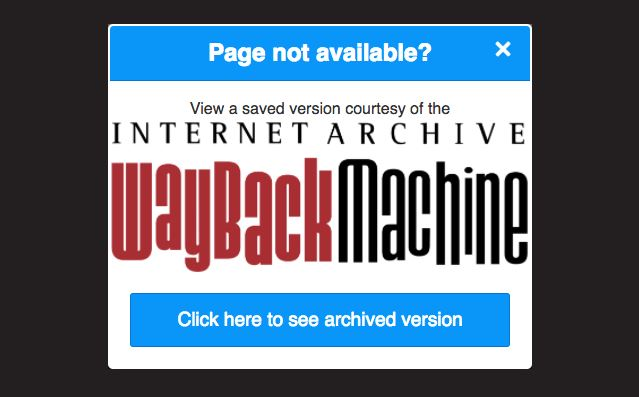L'extension Chrome Wayback Machine tente d'éviter les pages erreur 404