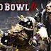 Blood Bowl 2 - Les Nécromantiques est disponibles sur PS 4 et Xbox One