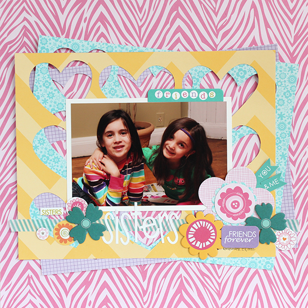 Sisters Friends Forever Layout by Juliana Michaels using Bella Blvd