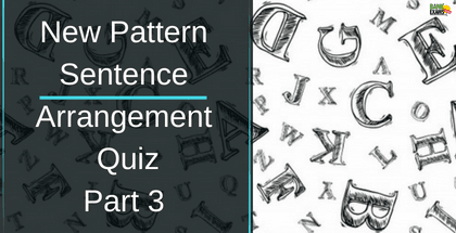 New Pattern Sentence Arrangement Quiz: Part 3
