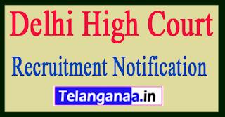 Delhi High Court Recruitment Notification 2017