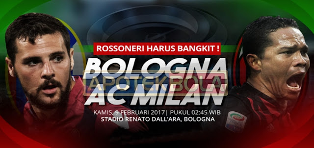 Prediksi Pertandingan Bologna vs AC Milan 9 Februari 2017