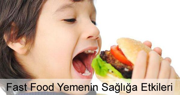 Fast Food Yemenin Sağlığa Etkileri