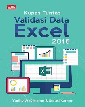 Kupas Tuntas Validasi Data Excel 2016