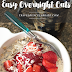 Basic Overnight Oats for One - Only 3 Ingredients!
