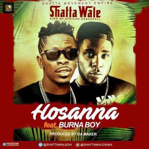 Shatta Wale ft. Burna Boy – Hosanna