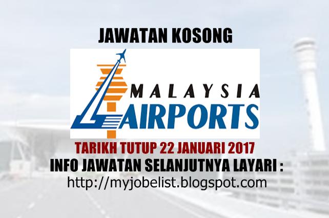 Jawatan Kosong Malaysia Airports (MAHB) Januari 2017