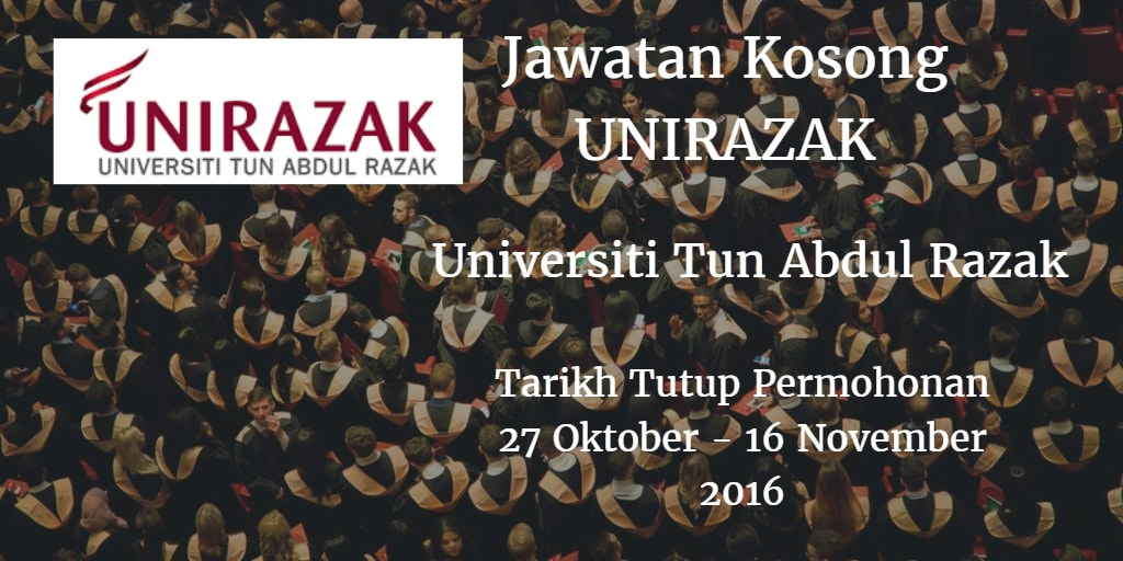 Jawatan Kosong UNIRAZAK 27 Oktober - 16 November 2016