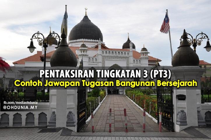 Contoh Jawapan Lengkap Tugasan / Kerja Kursus Sejarah PT3 2016