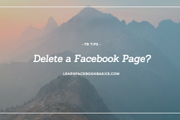 How Do You Delete a Facebook Page?