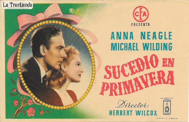 Sucedió en Primavera - Programa de Cine - Anna Neagle - Michael Wilding