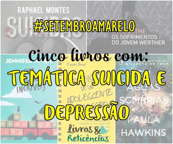 5 Livros Suicídio e Depressão #SetembroAmarelo