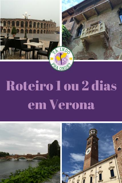 Roteiro para um ou dois dias em Verona