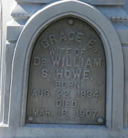 Find A Grave, database and images (http://findagrave.com : accessed 6 Jan 2017), memorial page for Grace E Howe (1834-1907), Find A Grave Memorial no. 15825313, citing Pittsfield Village Cemetery, Pittsfield, Somerset County, Maine, USA; photograph provided by Jim.