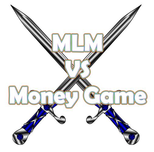 Multi Level Marketing Vs Money Game