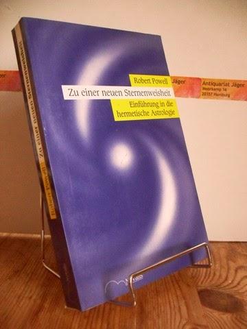Powell, Robert: Zu einer neuen Sternenweisheit. Einführung in die hermetische Astrologie