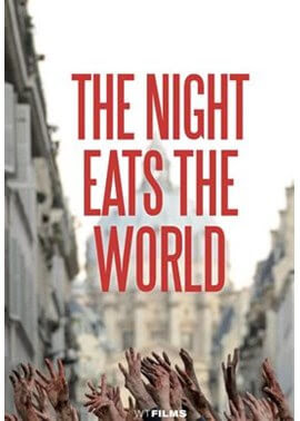 The Night Eats the World 2018 Full Movie Download in 720p