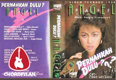 Lirik dan Chord Kunci Gitar Pernahkah Dulu - Angel Paff