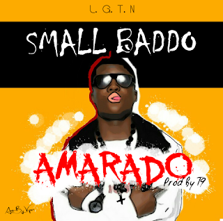 Small Baddo — Amarado (Prod by T9) [New Song] - Mp3made.com.ng