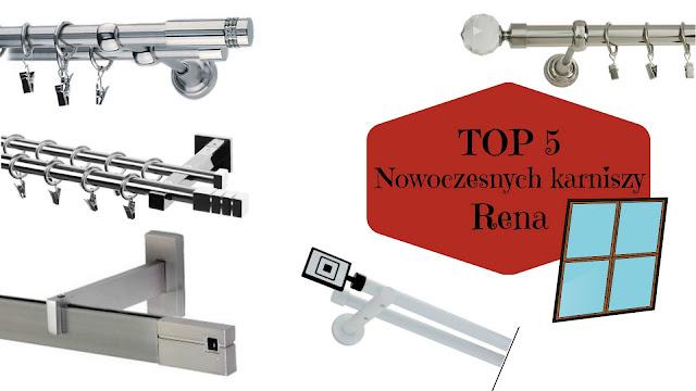 TOP 5: Nowoczesnych karniszy | Rena