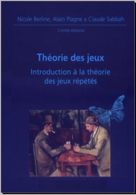 Télécharger Livre Gratuit Théorie des jeux, introduction à la théorie des jeux répétés pdf
