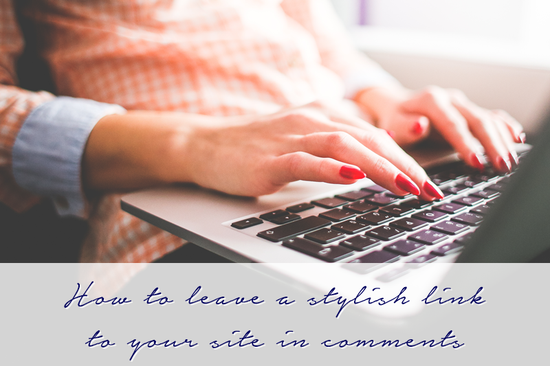 How to leave your site link professionally in blog comments | The