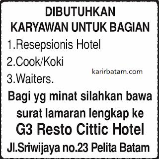 Lowongan Kerja G3 Resto Cittic Hotel