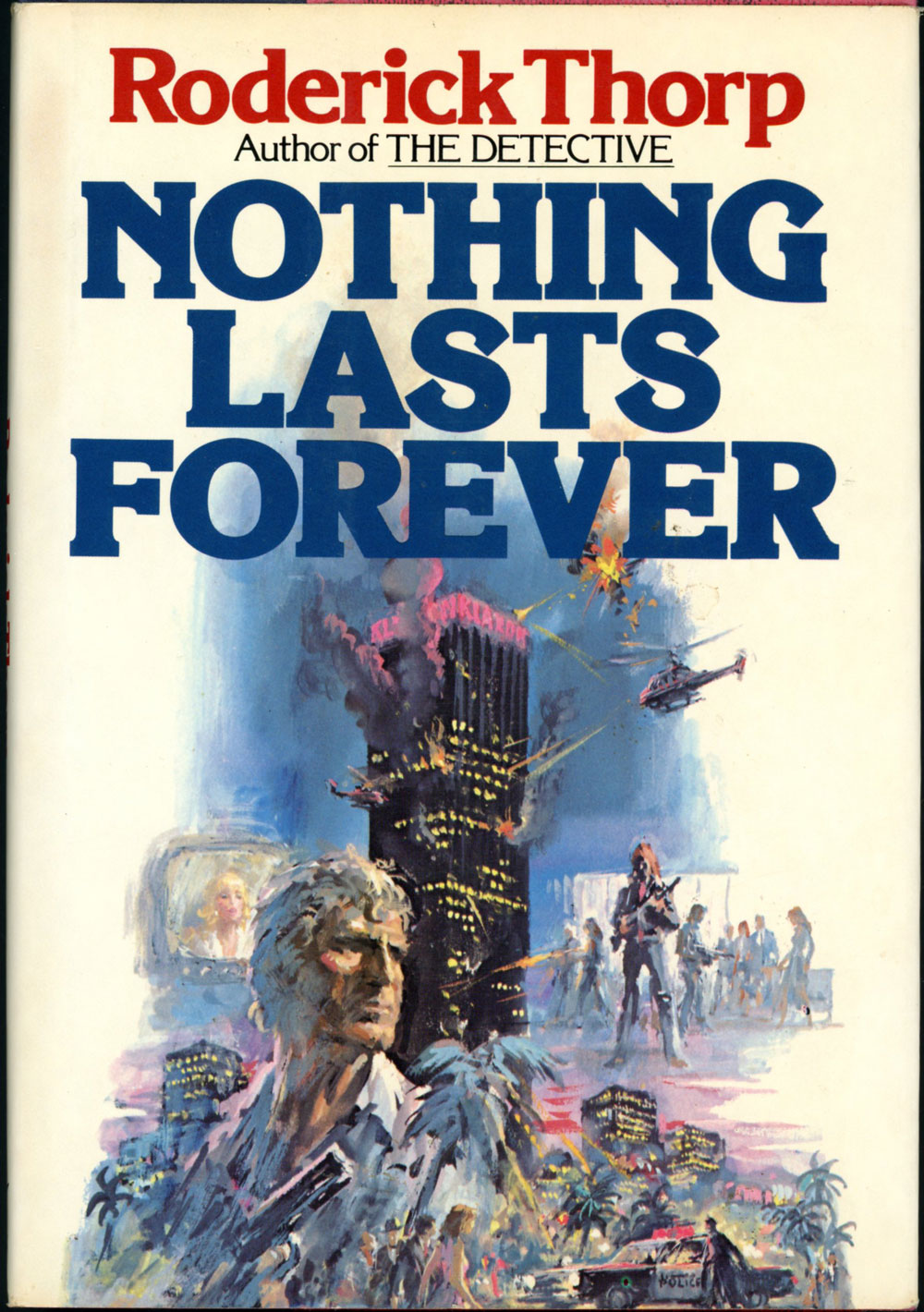 Book cover for Roderick Thorpe's Nothing Lasts Forever in the South Manchester, Chorlton, and Didsbury book group