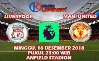Prediksi Skor Bola Liverpool vs Manchester United 16 Desember 2018