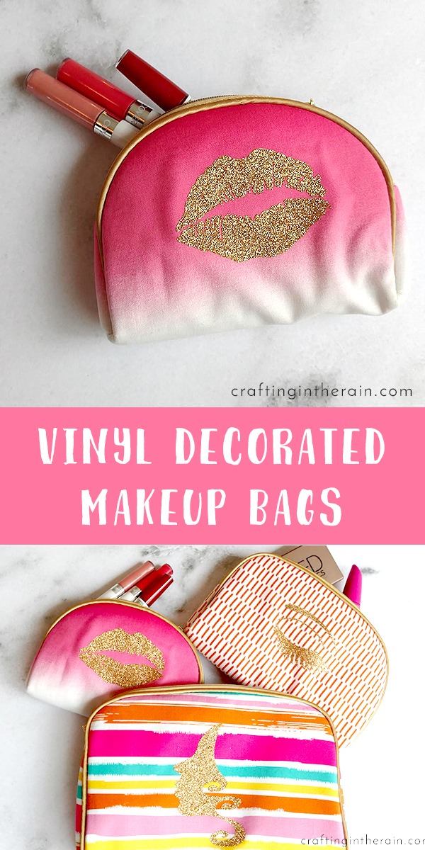 How To Decorate Makeup Bags With Vinyl Crafting In The Rain