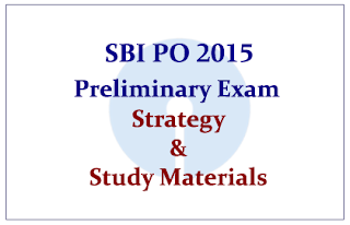 SBI PO 2015 Preliminary Exam Strategy and Study Materials