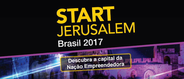 Participe da etapa final da Start Jerusalem Brasil 2017