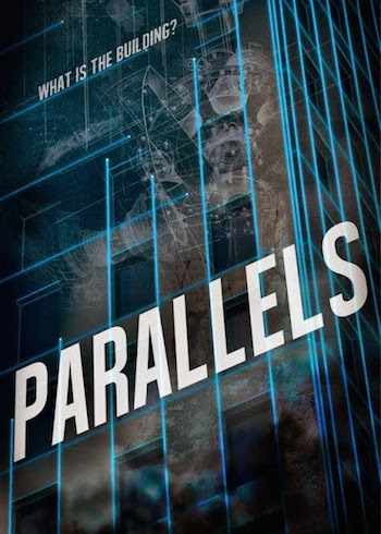 Parallels (2015) Full Movie HD Free Download English HD online 300mb 720p MKV