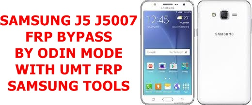 SAMSUNG GALAXY J5 SM-J5007 FRP BYPASS WITH ODIN NEW METHODE 2020
