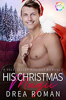 His Christmas Magic by Drea Roman