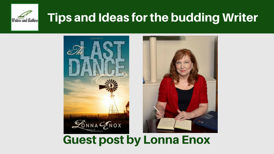 Tips and Ideas for the budding Writer, guest post by Lonna Enox