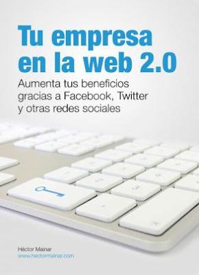 Tu Empresa en la Web 2.0 – Héctor Mainar