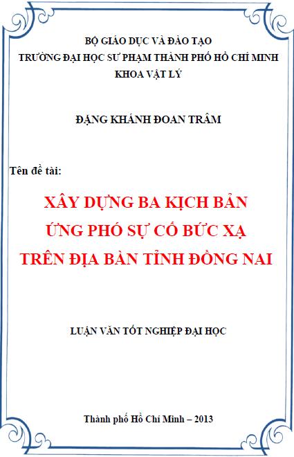 Xây dựng ba kịch bản ứng phó sự cố bức xạ trên địa bàn tỉnh Đồng Nai