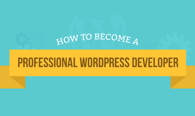 How to Become a Professional WordPress Developer