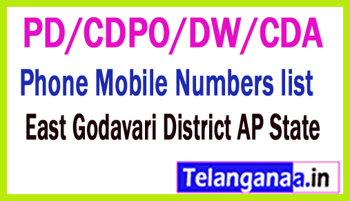 East Godavari District PD/CDPO/DW/CDA Phone Mobile Numbers list AP State